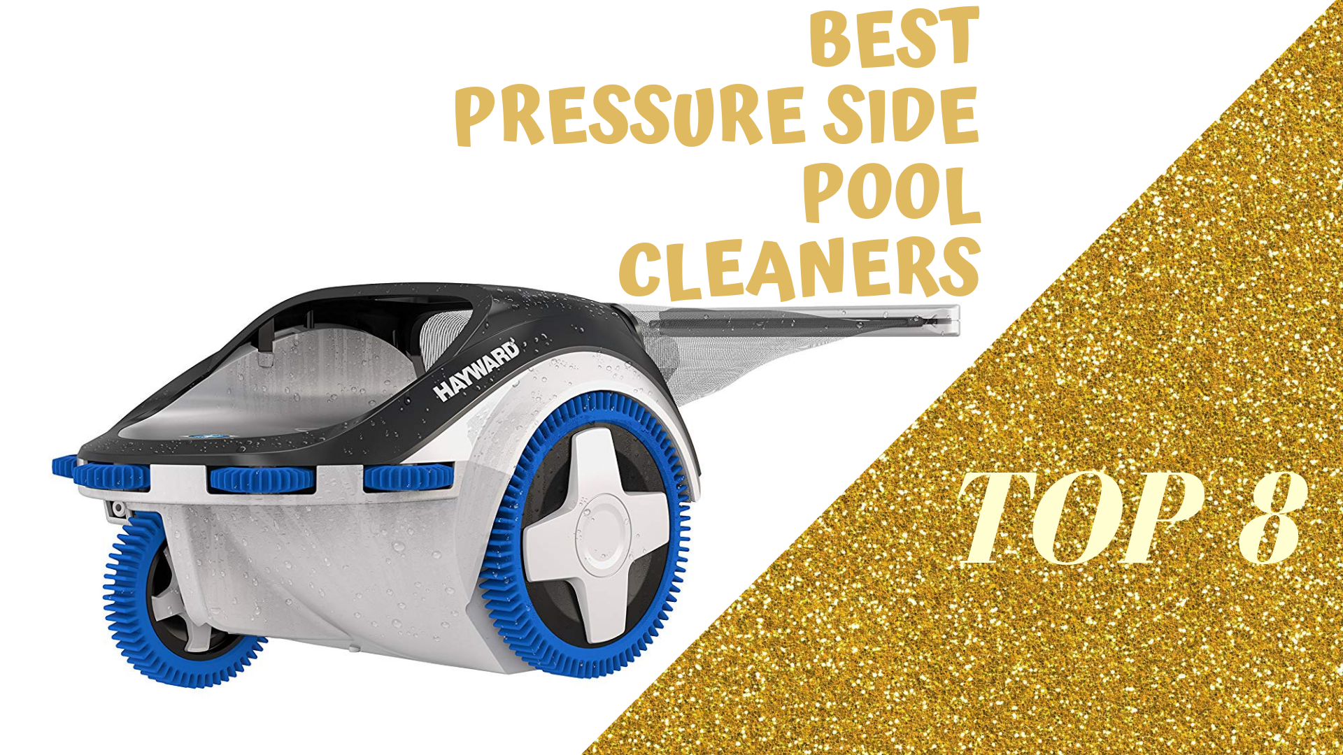 BEST PRESSURE SIDE POOL CLEANERS